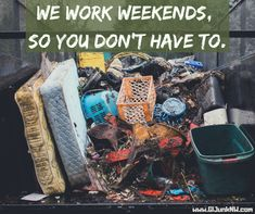 We know you have better ways to spend your weekend. Let us do the heavy lifting.