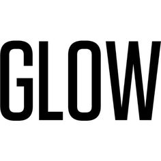 Glow text ❤ liked on Polyvore featuring text, phrase, quotes and saying