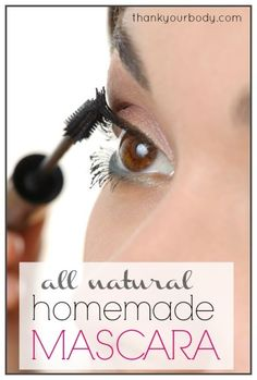 All natural homemade mascara recipe! So cool! Who knew you could make this…