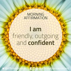 "Affirmation: ""I am friendly, outgoing and confident"" #affirmation #affirmations #morningaffirmation #morningaffirmations #positiveaffirmations #positive #joytrain #successtrain #happiness #motivation #motivational"