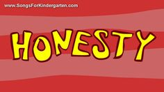 songs for kindergarten - Honesty (+playlist)