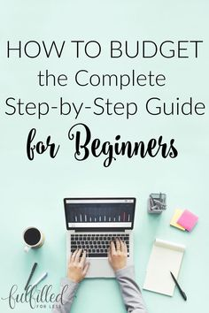 Ever wanted to start budgeting but didn't know how? Learn the complete step-by-step system and learn how to budget today!