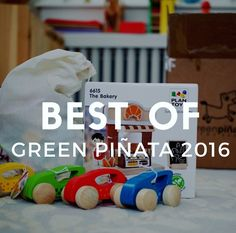 Best Toys of 2016 at Green Piñata
