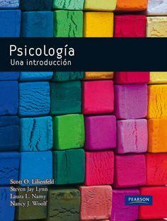 PSICOLOGÍA. UNA INTRODUCCIÓN Autores: Scott O. Lilienfeld y Steven Jay Lynn  Editorial: Pearson  Edición: 1 ISBN: 9788483227275 ISBN ebook: 9788483228074 Páginas: 718 Área: Ciencias Sociales y Educación Sección: Psicología  http://www.ingebook.com/ib/NPcd/IB_BooksVis?cod_primaria=1000187&codigo_libro=4857