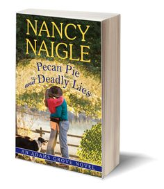 Book four: An Adams Grove Novel  Pecan Pie and Deadly Lies by Nancy Naigle  ~Welcome to Adams Grove…where the pies are delicious but the lies are to die for.   ***If you fell in love with country music sensation Cody Tuggle in OUT OF FOCUS, you do not want to miss this book.   Can he convince Kasey he's innocent, and will she clear his name in time? Or will their dreams of the future be the victim of a deadly lie?