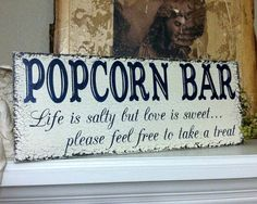Items similar to POPCORN BAR, Wedding Signs, Life is salty but love is sweet, Rustic Wedding Signs, 7 x 18 on Etsy Popcorn Wedding Favors, Wedding Favors For Guests, Wedding Snacks, Trendy Wedding, Fall Wedding, Diy Wedding, Wedding Ideas, Wedding Stuff, Wedding Planning