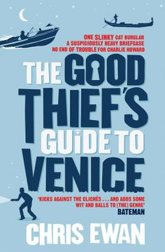 'The Good Thief's Guide To Venice' by Chris Ewan