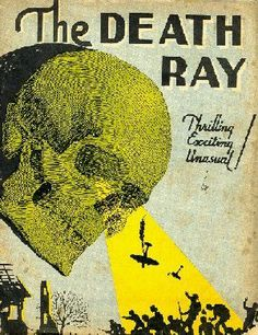 The Death Ray ( Vintage / Retro / Pulp Fiction / Book Cover / Skull / Horror )