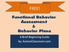 Free Functional Behavior Assessment & Behavior Plans Book (By: Autism Classroom)