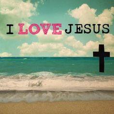 I LOVE YOU, JESUS!