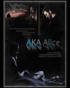 'AKA ALICE' -Feature Film by SAGE CAT MEDIA -Directed by Erik Scherb -Role-Bryce
