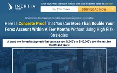 Inertia Trader Evaluate: Scam Or Account Doubling Robotic?   Final Up to date: Aug 21, 2017 @ 5:24 pm    Estimated studying time: 6 minutes Inertia Trader is an 'account doubling' skilled advisor whose proprietor, Evan Goldstein, insists that he has on a number of events traded a $200 Foreign... http://fxblog.ml/inertia-trader-review-scam-or-account-doubling-robot/