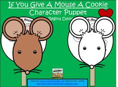 """FREEBIE:  If You Give A Mouse A Cookie """"Puppets"""". fairytalesandfictionby2.blogspot.com"""