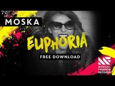 Moska - Euphoria [Free Download]