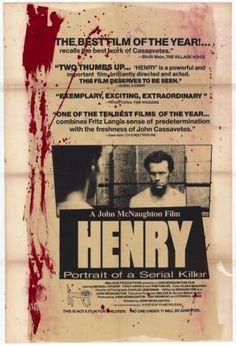 Henry: Portrait of a Serial Killer (1986) John McNaughton