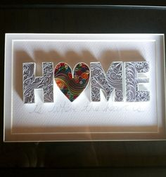 Home is where the heart is  Paper Quilling by QuillingbyCourtney