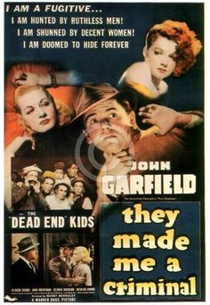 They Made Me a Criminal 1939 Busby Berkely