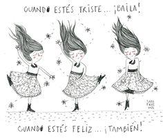 Baila, Baila triste o feliz