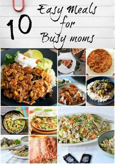 10 Easy Meals for Bu