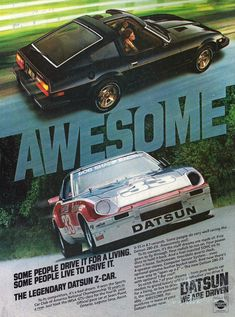 Vintage Automobile Advertising - 1980 Datsun Car and Driver Magazine, July 1980 Classic Japanese Cars, Classic Cars, Nissan Z Cars, Car Brochure, Datsun 240z, Japan Cars, Car Posters, Car Advertising, Car And Driver