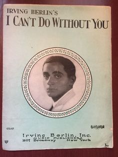 Irving Berlin's I Can't Do Without You Sheet Music 1928