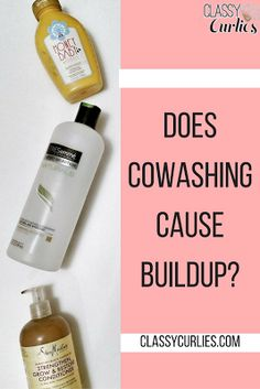 Does cowashing cause product buildup on natural hair? - ClassyCurlies