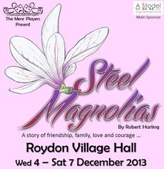 Steel Magnolias by Robert Harling: Mere Players next production December 2013