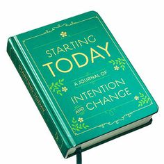 Goal-Getter    Starting Today: A Journal of Intention and Change brings you one step closer to success each day.    $15, amazon.com