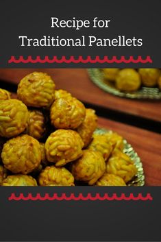 Panellets are a traditional sweet of All Saints Day in Barcelona and Catalonia. Learn how to make them with this traditional recipe for panellets! Spanish Desserts, Spanish Cuisine, Spanish Food, Yummy Treats, Yummy Food, Pastry Recipes, Foodie Travel, Street Food, Tapas