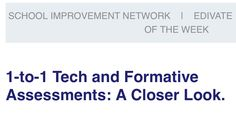 1-to-1 Tech and Formative Assessment