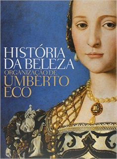 História da Beleza - Livros na Amazon.com.br