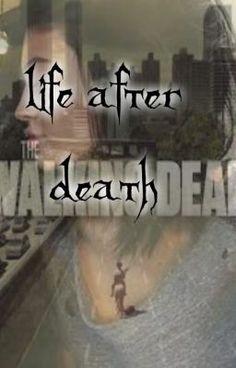 Life after Death 1||The Walking Dead.  (su Wattpad) #http://my.w.tt/UiNb/SmAQoQDx6t #Avventura #amwriting #wattpad