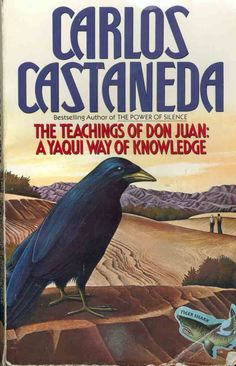 The Teachings of Don Juan- Carlos Castaneda.how I remember the lively discussions a burnch of us had I Love Books, Great Books, Books To Read, My Books, Carlos Castaneda, Between Two Worlds, Don Juan, Book Images, Book Authors