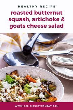 This Roasted Butternut Squash, Artichoke & Goats Cheese Salad is absolutely delicious! Top off with a honey, lemon and mustard vinaigrette or your favorite salad dressing and it's ready to devour. Vegetarian Recipes Dinner, Healthy Salad Recipes, Vegan Recipes, Dinner Recipes, Goat Cheese Salad, Roasted Butternut Squash, Artichoke, Honey Lemon, Goats