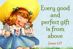Every good and perfect gift is from above Free Christian Message Card copy