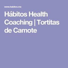 Hábitos Health Coaching | Tortitas de Camote