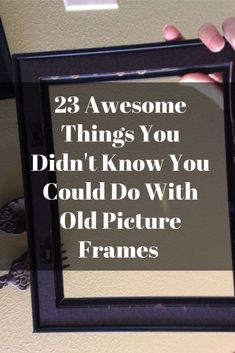 23 Awesome Things You Didn't Know You Could Do With Old Picture Frames 23 Aweso. 23 Awesome Things You Didn't Know You Could Do With Old Picture Frames 23 Awesome Things You Did Empty Picture Frames, Empty Frames, Old Frames, Picture Frame Art, Frames Ideas, Picture Frame Decorating Ideas, Diy Picture Frames On The Wall, Picture Frame Projects, Frames Decor