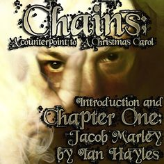 Chains; A Counterpoint to A Christmas Carol... The Whole Spirited Story by Dark Side of the Spoon on SoundCloud