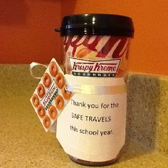 Bus driver end of year gift...I would change it to say safe travels this summer