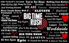 It's all about BIG TIME RUSH <3