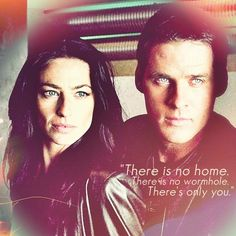 Farscape - John and Aeryn  no home no wormhole just you. <3