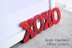 Easy Valentine's Glitter Letters