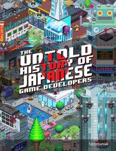 The Untold History of Japanese Game Developers Book - Amazon - £24