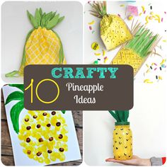 10 Crafty Pineapple Ideas. What a cute summer craft to make! Your kids will love these cute and adorable pineapple crafts.