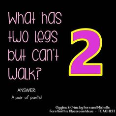 Tonight's Joke for Tomorrow's Students!⠀ What has two legs but can't wal… Tonight's Joke for Tomorrow's Students!⠀ What has two legs but can't walk?⠀ A pair of pants! Puns Jokes, Stupid Jokes, Corny Jokes, Funny Jokes For Kids, Funny Jokes To Tell, Funny Puns, Funny Quotes, Sarcasm Quotes, Hilarious Jokes