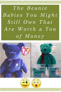 5aa152fb211 The Beanie Babies You Might Still Own That Are Worth a Ton of Money  Beanie