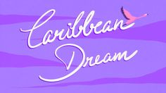 Caribbean Dream. 2014. Animation: Yino Huan Music: »Caribbean Dream« by ye...