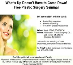 """Thursday, April 16th at 6:30PM Dr. Weinstein will be hosting a seminar, """"What's Up Doesn't Have to Come Down!"""" RSVP by calling 908-879-2222."""
