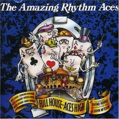 The Amazing Rhythm Aces - Full House.Aces High