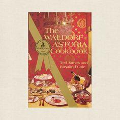 Waldorf Astoria Hotel Cookbook - New York